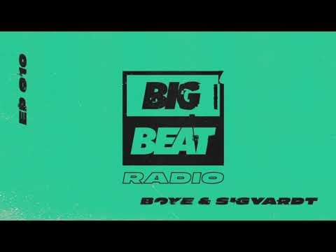 Big Beat Radio: EP 010 – Boye & Sigvardt