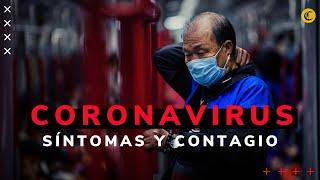 Coronavirus: Conoce los síntomas y tratamientos