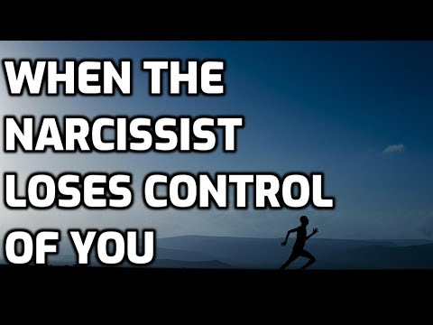 When The Narcissist Loses Control Of You - YouTube