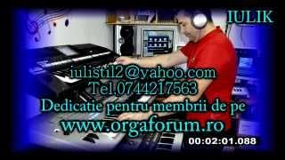 Download IULIK TULCEA - Dedicatie pentru membrii orgaforum.ro unofficial yamaha MP3 song and Music Video