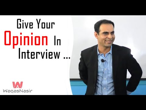 Give Your Opinion In Interview | Qasim Ali Shah | Urdu/Hindi