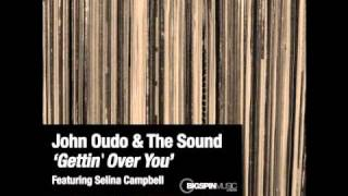 John Oudo & The Sound - Gettin Over You - Radio Edit.wmv