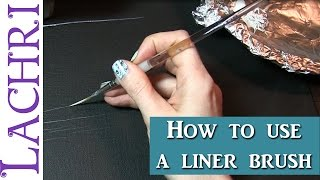 How to use a liner brush for fine detail in oils or acrylics Tips & Techniques  w/ Lachri
