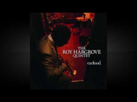THE ROY HARGROVE QUINTET -  Style.
