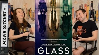 Glass | Movie Review | MovieBitches Ep 210
