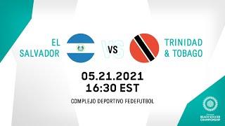 CBSC 2021   El Salvador vs Trinidad and Tobago