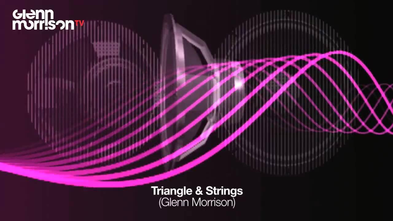 Download Glenn Morrison - Triangle & Strings