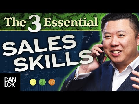 The 3 Most Important Skills In Sales