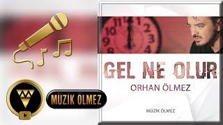 Orhan Ölmez - Gel Ne Olur - Official Karaoke