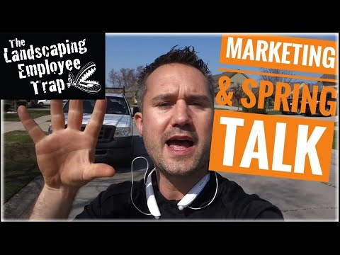 Spring Time Marketing Landscaping Business Tips