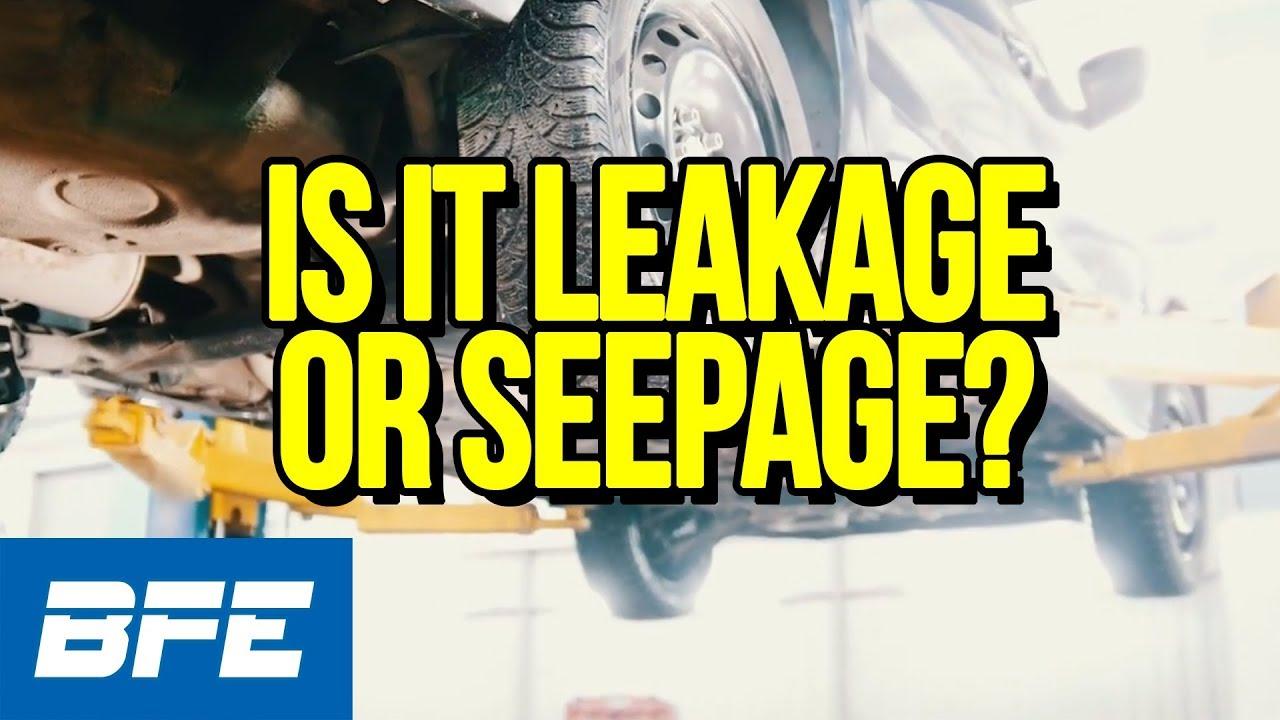 Is It Leakage Or Seepage Tech Minute