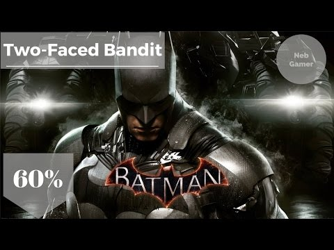 Two-Faced Bandit [Miagani Island] - 60% | Batman: Arkham Knight [Knightmare Mode]