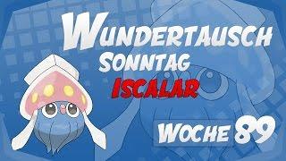 Wundertausch Sonntag - Woche 89 (Iscalar) - Pokémon Omega Rubin und Alpha Saphir (ΩR/αS)