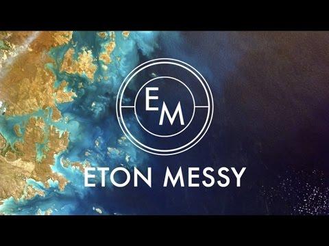Eton Messy // Messy Mix 16 [House, Deep House, Tech House, Mix]