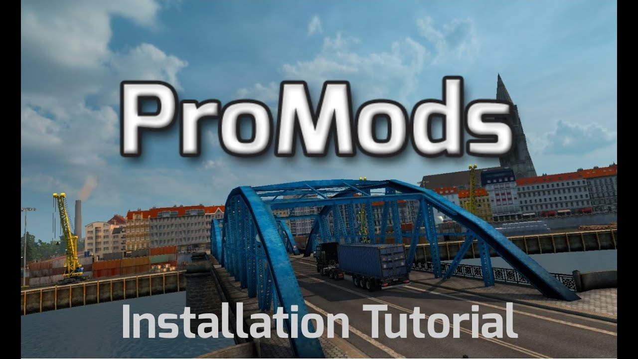 TUTORIAL] How To Install & Update ProMods [2 30] - ProMods