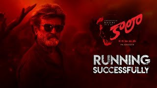 Kaala (Telugu) Running Successfully | Rajinikanth | Pa Ranjith | Dhanush | Santhosh Narayanan