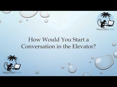 How Would You Start a Conversation in the Elevator?