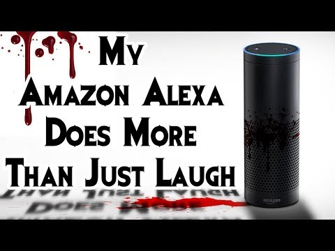 """My Amazon Alexa Does More Than Just Laugh"" 