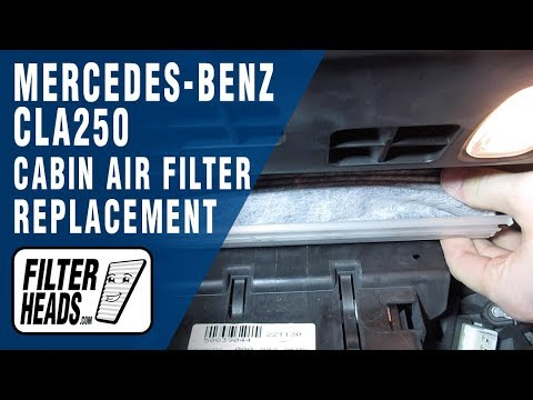 How to Replace Cabin Air Filter 2015 Mercedes-Benz CLA250
