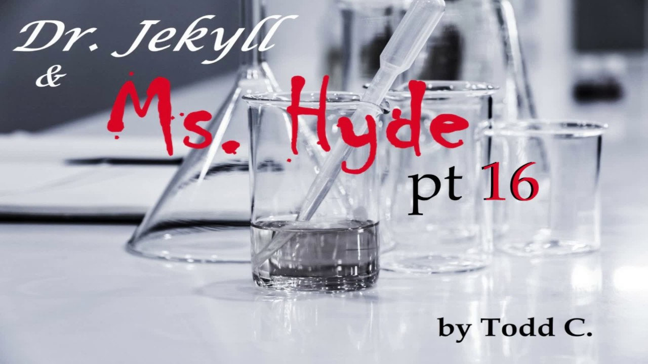 Dr Jekyll and Ms Hyde ASMR Pt 16: Three is a Company