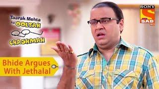 Your Favorite Character | Bhide Argues With Jethalal | Taarak Mehta Ka Ooltah Chashmah