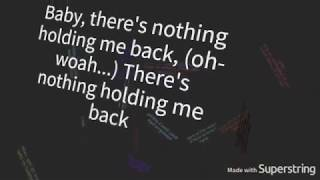 Video There's Nothing Holding Me Back | Shawn Mendes | (Official Lyric Video) download MP3, 3GP, MP4, WEBM, AVI, FLV Juli 2018
