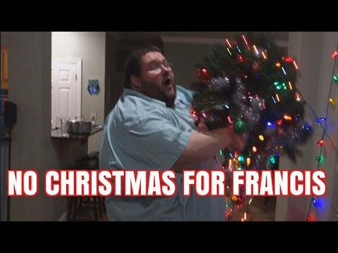 NO CHRISTMAS FOR FRANCIS RAGE