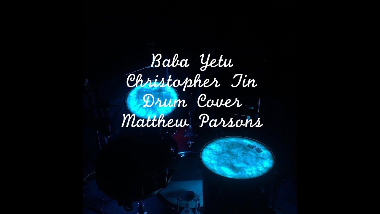 Baba Yetu Christopher Tin Drum Cover Youtube