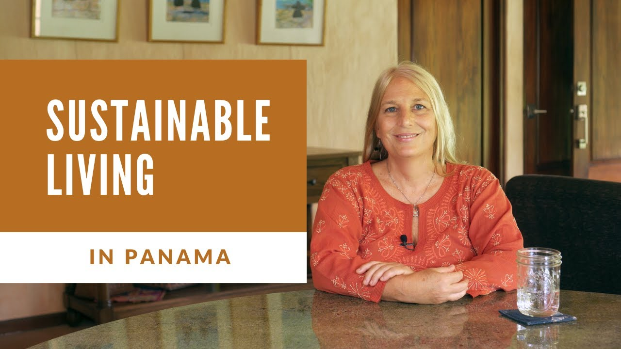 Sustainable Living in Panama