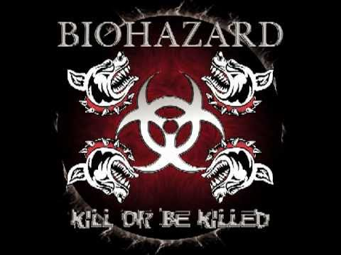 Biohazard - Kill or Be Killed (2003)