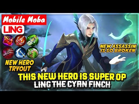 this-new-hero-is-super-op,-ling-the-cyan-finch-[-new-hero-tryout-]-mobile-legends