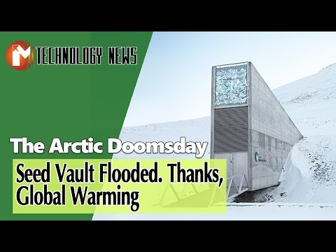 The Arctic Doomsday Seed Vault Flooded Thanks, Global Warming