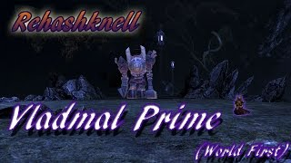 [Rift NT] Hammerknell 7/11 - Vladmal Prime | World First
