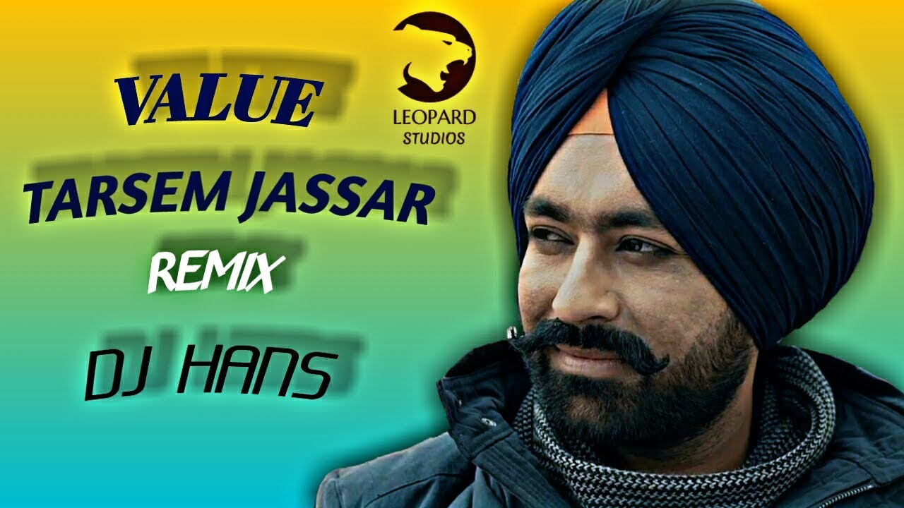 Value | Tarsem Jassar | Remix | Dj hans | Leopard Studios