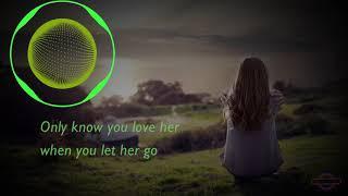 Let Her Go - Passenger 8D Audio + Lirik