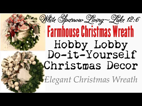 FARMHOUSE CHRISTMAS WREATH DIY • USING HOBBY LOBBY ITEMS!