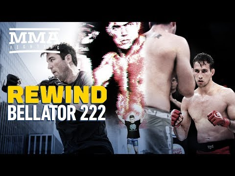 Rewind: Bellator 222 edition