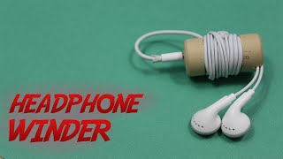 How to Make a Headphone Winder || Headphone Port