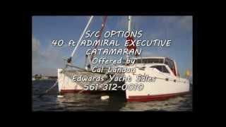 40 ft Admiral Executive Catamaran OPTIONS