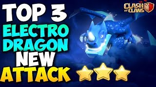 TOP 3 TH9 NEW ELECTRO DRAGON ATTACK STRATEGY 2018 | New Troop | Clash of Clans