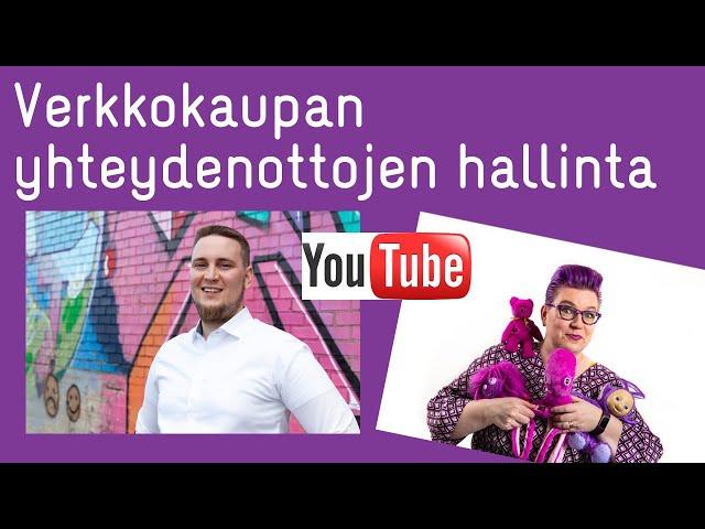 Verkkokaupan yhteydenottojen hallinta LIVE - Jesse Uitto Novellus vieraana