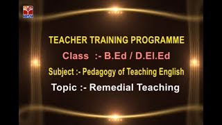 SCERT (TTP) || Pedagogy of Teaching English - Remedial Teaching || Live With Y. Jyothibasu