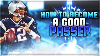 Madden 19 Tip - How To Become An Elite Passer In 1 Day!