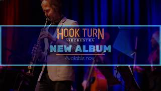 Album Out Now - Hook Turn Orchestra