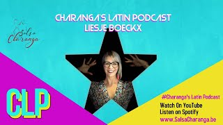 Charanga's Latin Podcast: Liesje Boeckx
