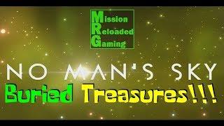 No Man's Sky Ep 6 -  Buried Treasure