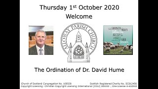 The Ordination of Dr. David Hume Live Stream, Thursday 1st October 2020 at 7pm at Alloway  Church