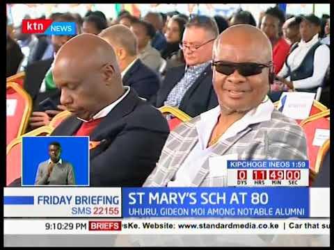 St Mary's School At 80: President Uhuru, Gideon Moi Among Notable Alumni