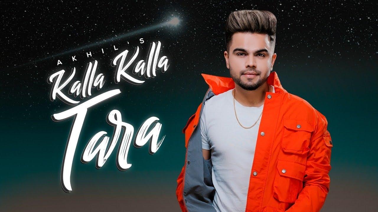 Kalla Kalla Tara Tod Le Aava  | Akhil | New Punjabi Songs | Latest Punjabi Songs | New Trending Song