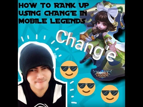 chang'e-mobile-legends-how-to-rank-up-in-mobile-legends-using-chang'e